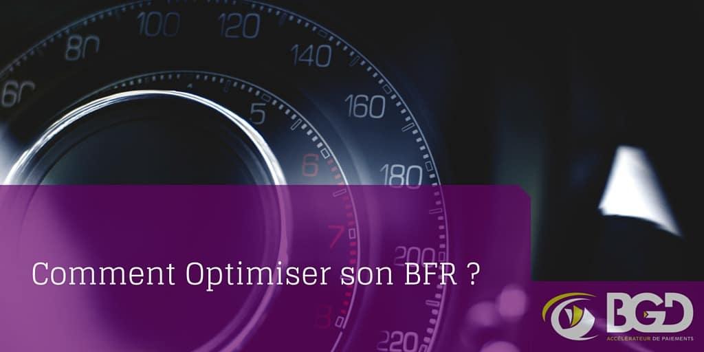 comment optimiser son BFR