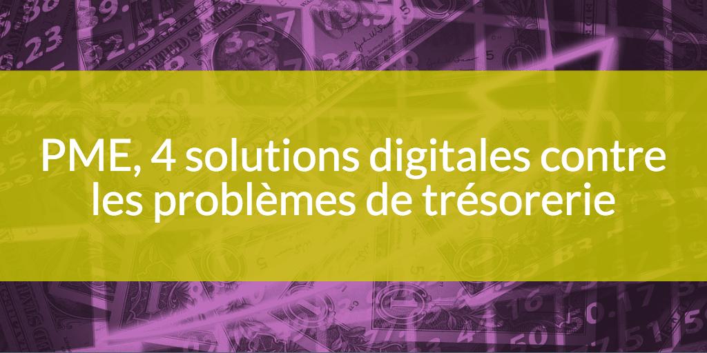 4 solutions digitales contre problemes de tresorerie bfr